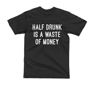Hot Drinking Tshirts